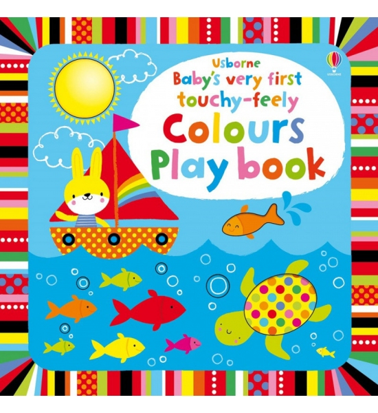 Книга Baby's Very First touchy-feely Colours Play book, Usborne