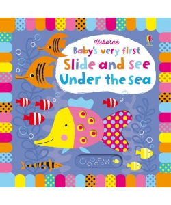 Книга Baby's Very First Slide and See Under the sea, Usborne