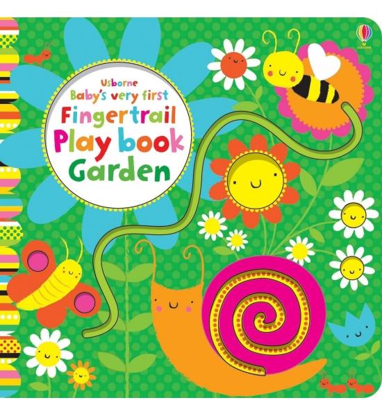 Книга Baby's Very First Fingertrails Play Book Garden, Usborne