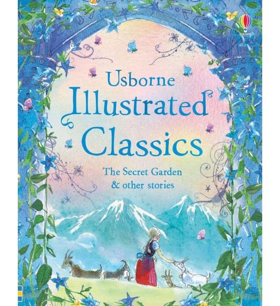 Книга Illustrated Classics The Secret Garden & other stories, Usborne