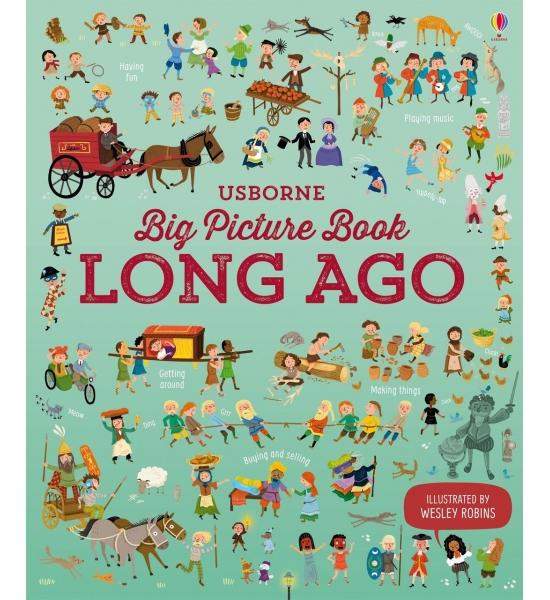 Книга Big Picture Book Long Ago, Usborne