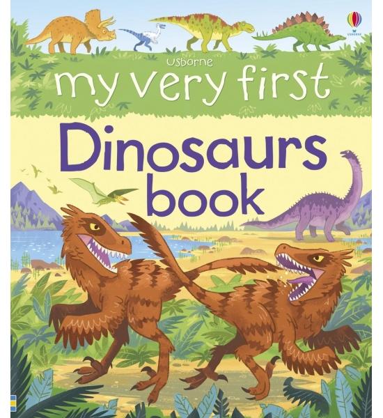 Книга My Very First Dinosaurs Book, Usborne